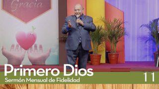 Sermones de Fidelidad Tema 11 Yo Soy el Señor y no cambio | Primero Dios