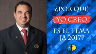 ¿Por qué Yo Creo es el Tema JA 2017? Pr. Carlos Campitelli