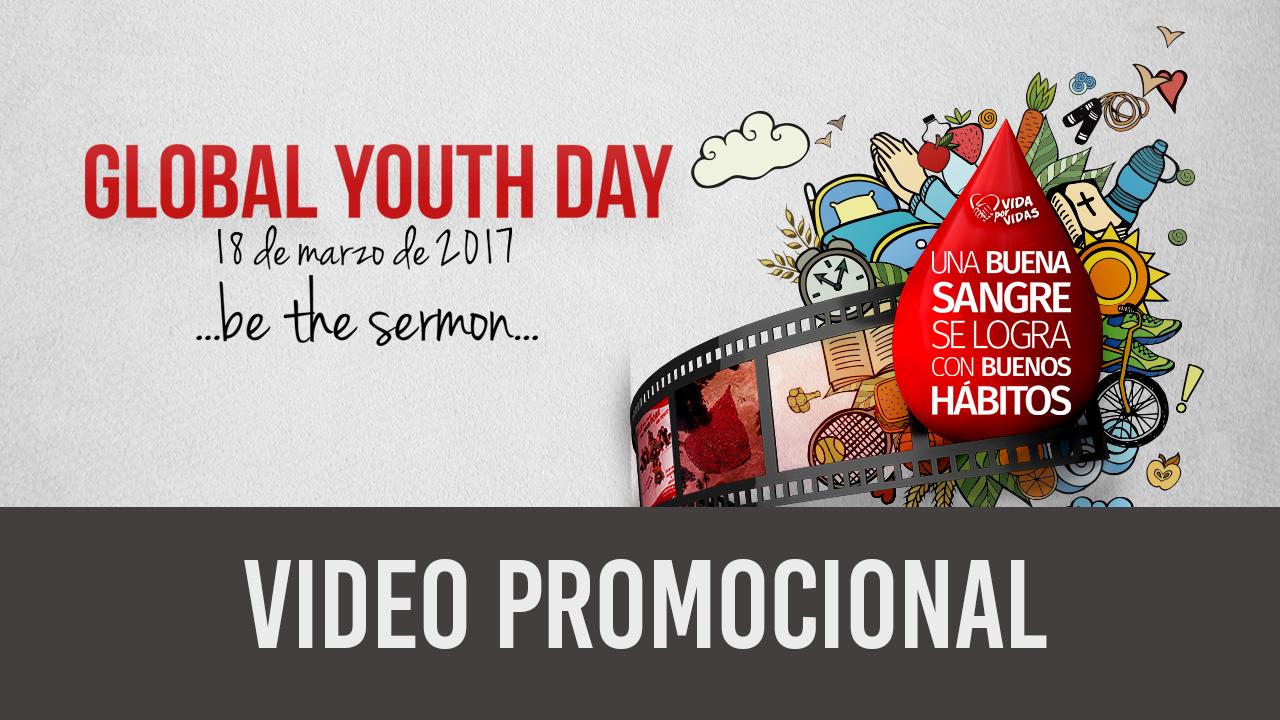 Promocional Global Youth Day 2017 – Día Mundial de los Jóvenes Adventistas
