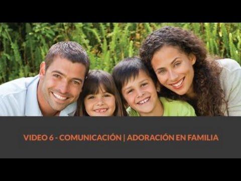 6 Comunicación | Adoración en Familia