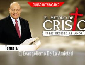 Tema 3: El evangelismo de la amistad – Alejandro Bullón