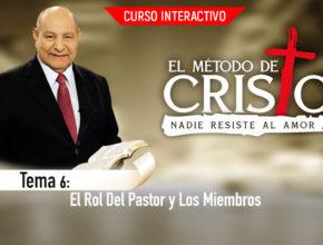 Tema 6: El rol de l pastor y los miembros – Alejandro Bullón