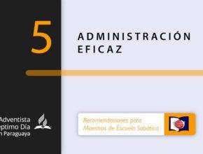 ADMINISTRACIÓN EFICAZ   Maestros de ES   Tema 5