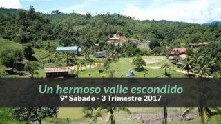9º Sábado (3ºTrim2017)– Un hermoso valle escondido