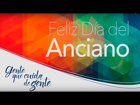 Homenage: Día del Anciano 2017