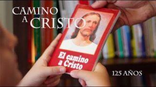 """125 años de el libro """"El Camino a Cristo"""""""