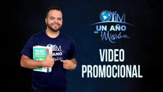Video Promocional – Un Año En Misión 2018
