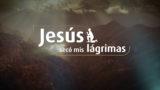 Jesús secó mis lágrimas | Karaoke