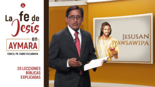 La fe de Jesús en Aymara