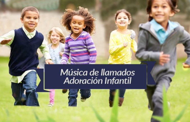 Playlist – Video llamada – Adoración Infantil