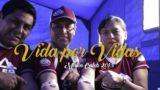 Vida por vidas – 5to Reporte de Misión Caleb 2018