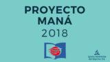 PROYECTO MANÁ 2018