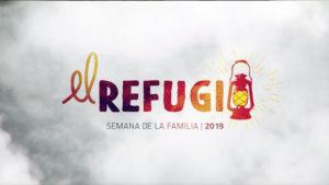 """Playlist """"El Refugio"""" – Semana de la Familia 2019"""