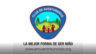 Club de Aventureros – La mejor forma de ser niño