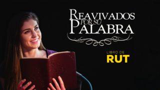 Rut 1 – Reavivados por Su palabra#RPSP