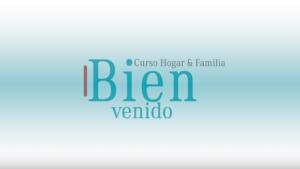 Playlist del Curso Bíblico Bienvenido – 2019 | Ministerio de la Familia