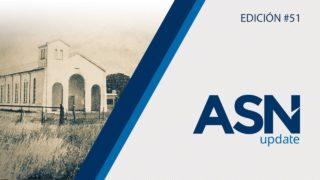 125 años de historia y esperanza | ASN#51