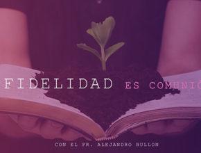 ¿Qué es Mayordomía? – Pr. Alejandro Bullón | Fidelidad es comunión