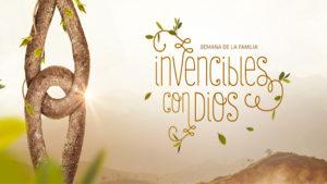 Playlist Invencibles con Dios   Semana de la Familia 2020