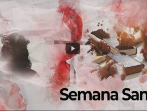 Playlist SEMANA SANTA 2020 | ¡Amor escrito con sangre!