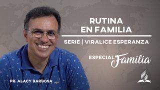 RUTINA EN FAMILIA | #ViraliceEsperanza