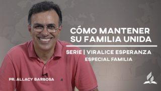 Cómo mantener su familia unida durante la cuarentena