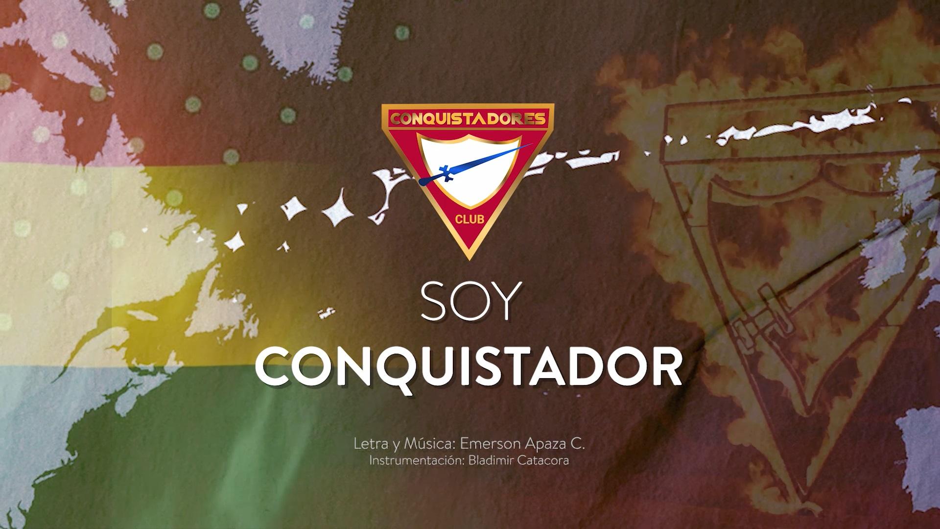 CANTO TEMA: SOY CONQUISTADOR 2021