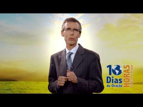 10 Dias de Oração   8° Dia – Pr. Marcos Bomfim da Igreja Adventista