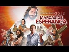 Trailer da Semana Santa 2013   Marcas de Esperança – Igreja Adventista