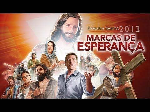 Trailer da Semana Santa 2013 | Marcas de Esperança – Igreja Adventista