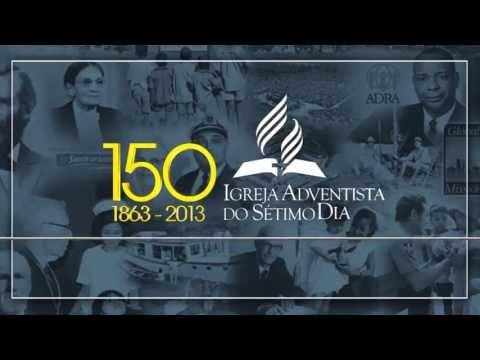 150 anos da Igreja Adventista – Pr. Reinaldo Siqueira