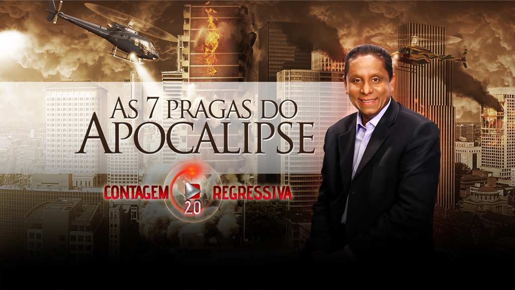 As 7 Pragas do Apocalipse (Contagem Regressiva 2.0)