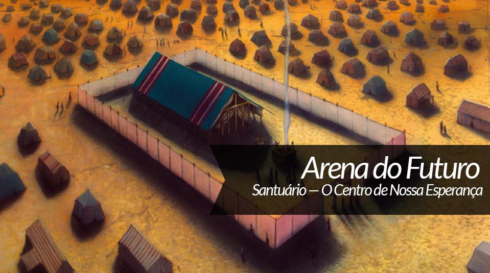 O Santuário – Arena do Futuro especial
