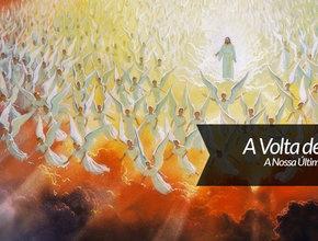 Sermão 8: A Volta de Jesus Nossa Última Esperança