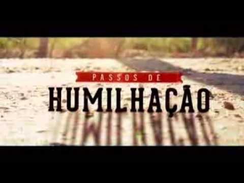 Vinheta #2: Passos de Humilhação – Semana Santa 2014