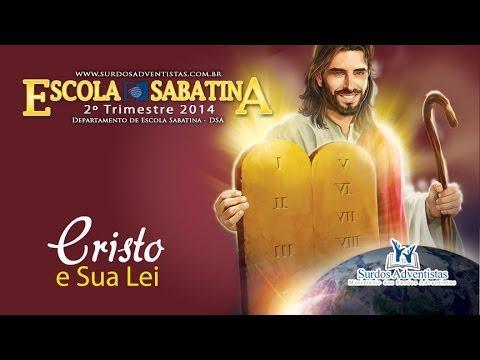 Libras – Cristo e Sua Lei – 2º Trimestre 2014
