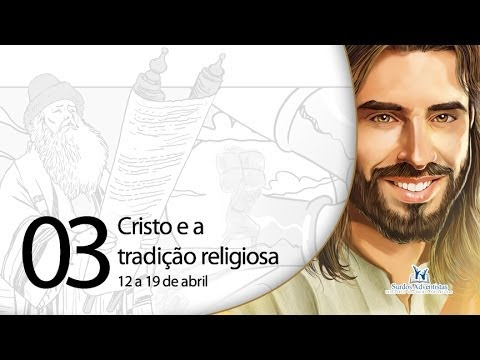 Libras – Cristo e a tradição religiosa – 12 a 19 de abril