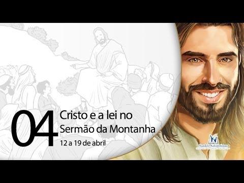 Libras – Cristo e a lei no Sermão da Montanha – 19 a 26 de abril
