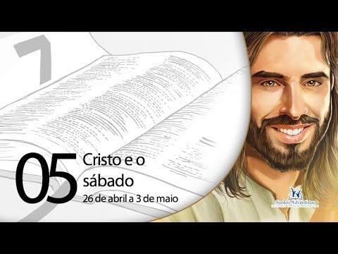Libras – Cristo e o sábado – 26 a 3 de maio