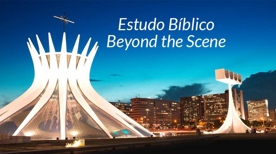 Estudo Bíblico Beyond the Scene