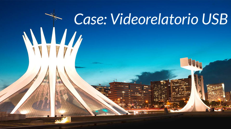 Case: Videorelatorio USB – SAC/GAiN 2014