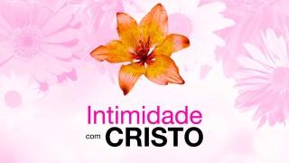 Intimidade com Cristo