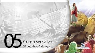 Libras – Como ser salvo – 26 de julho a 2 de agosto