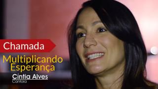 Cíntia Alves – Multiplicando Esperança