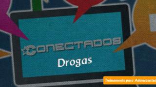 #1 Drogas – Conectados
