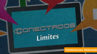 #7 Limites – Conectados