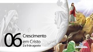 Libras – Crescimento em Cristo – 2 a 9 de agosto