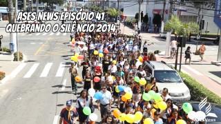 ASES News EP 41 – Quebrando o Silêncio 2014