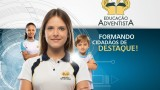 Educação Adventista – Formando Cidadãos de Destaque