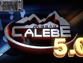 Missão Calebe 5.0 – União Sul Brasileira
